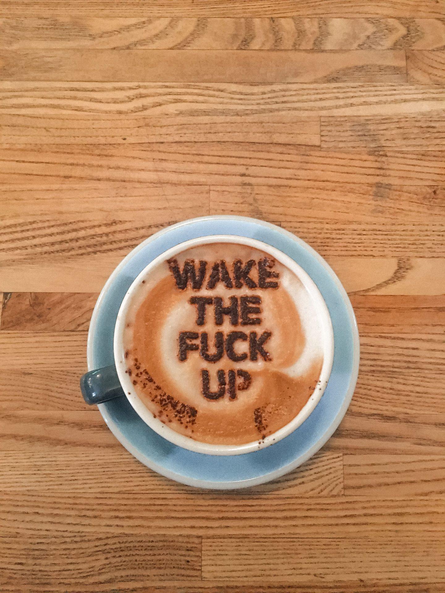 Wake the fuck up coffee at Union Kitchen Copenhagen
